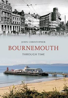 Bournemouth Through Time front cover