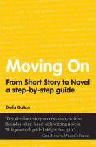 Moving On From Short Story to Novel a step-by-step guide front cover